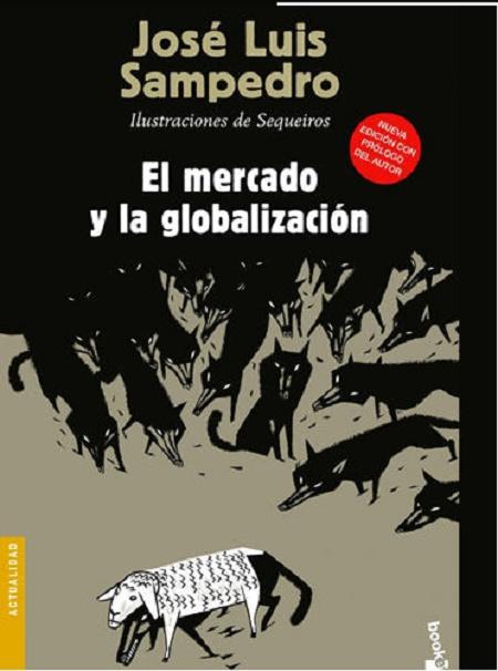 Jose-Luis-Sampedro-Mercado-Globalizacion
